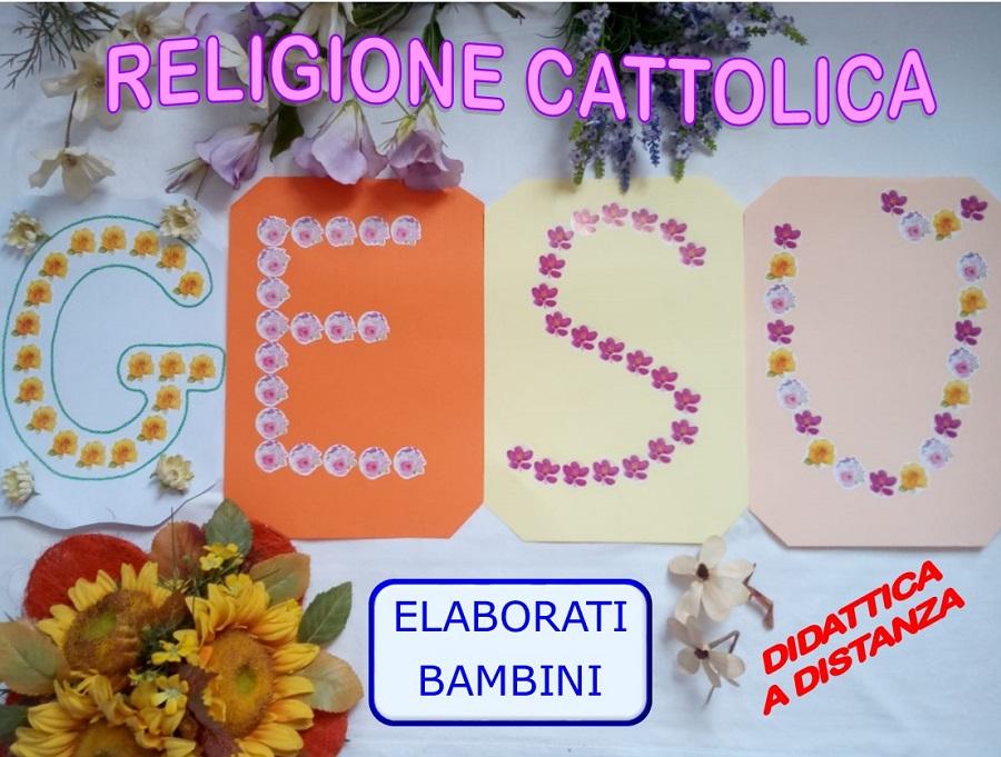 Religione cattolica – Elaborati bambini – Didattica a distanza