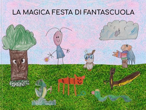 LA MAGICA FESTA DI FANTASCUOLA